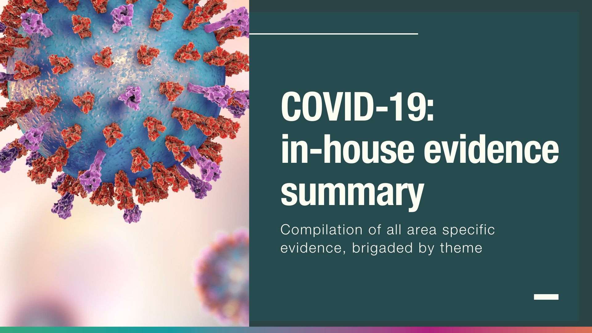 COVID-19 in-house evidence summary